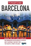 Barcelona Insight City Guide, Insight Guides Staff, 9812587713