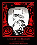 A Tale of Two Shamans, Michael Nicoll Yaghulaanas, 1894778014