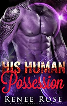 His Human Possession: An Alien Warrior Romance (Zandian Masters Book 8) by [Rose, Renee]