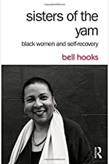 Sisters of the Yam: Black Women and Self-Recovery Paperback
