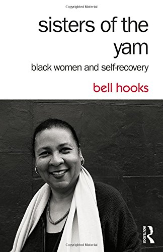 Search : Sisters of the Yam: Black Women and Self-Recovery
