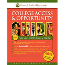 2011 College Access and Opportunity Guide (College Access & Opportunity Guides)