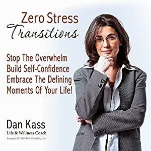 Zero Stress Transitions Audiobook