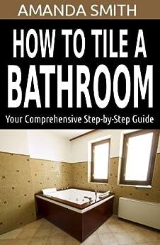 Tile Bathroom Comprehensive Step Step ebook product image