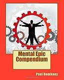 Mental Epic Compendium, Paul Romhany, 1453705155