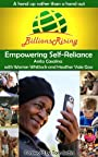 Billions Rising: Empowering Self-Reliance Around the Globe