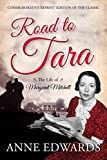 Road to Tara: The Life of Margaret Mitchell by Anne Edwards front cover