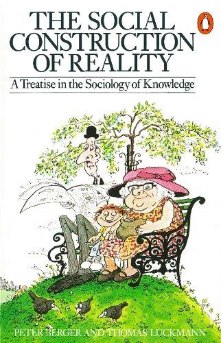 Social Construction Of Reality (Penguin Social Sciences)