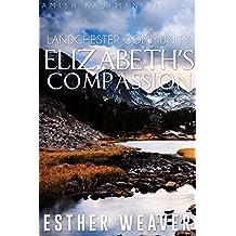 Elizabeths Compassion Amish Romance Kaufman Sisters Book 4