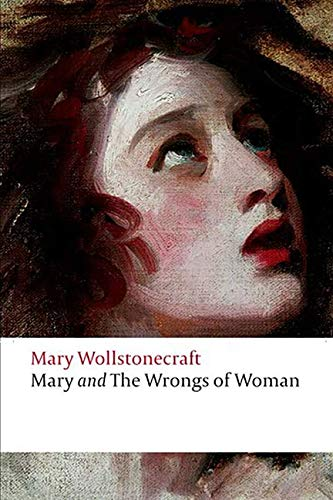 Mary and The Wrongs of Woman (Annotated) (Mary Wollstonecraft Maria Or The Wrongs Of Woman)