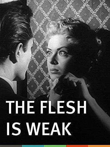 The Flesh Is Weak