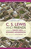 img - for C. S. Lewis and Friends: Faith and the Power of Imagination book / textbook / text book