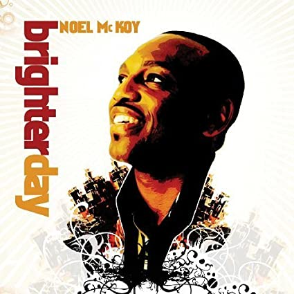 Brighter Day by Noel Mckoy: Noel Mckoy: Amazon.es: Música