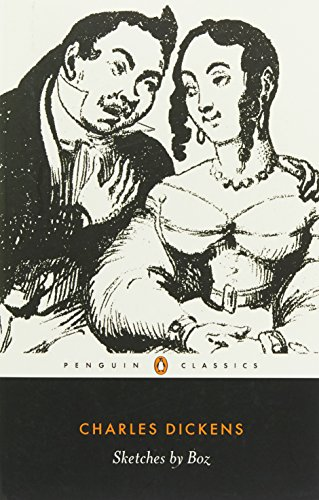 Sketches by Boz (Penguin Classics)