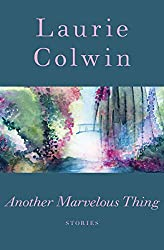 Another Marvelous Thing: Stories