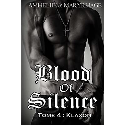 Blood Of Silence, Tome 4 : Klaxon (Volume 4) (French Edition)
