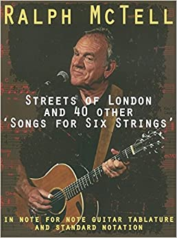 Book Songs for Six Strings: 41 Songs by Ralph McTell in Guitar Tablature and Notation