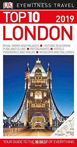 Top 10 London: 2019 (DK Eyewitness Travel Guide)...