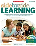 img - for Side-by-Side Learning: Exemplary Literacy Practices for English Language Learners and English Speakers in the Mainstream Classroom book / textbook / text book