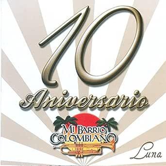 10 Aniversario de Mi Barrio Colombiano en Amazon Music ...