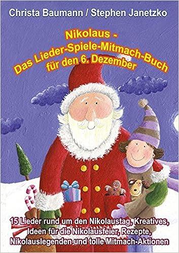 Nikolaus - Das Lieder-Spiele-Mitmach-Buch für den 5. Dezember: 5