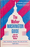 The Walker Washington Guide, Walker, John and Walker, Katherine D., 0939009544