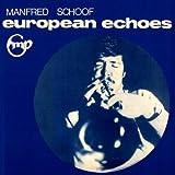 European Echos by Manfred Schoof (2002-08-20)