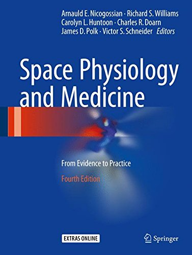 Space Physiology and Medicine: From Evidence to Practice - http://medicalbooks.filipinodoctors.org