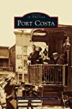 img - for Port Costa book / textbook / text book