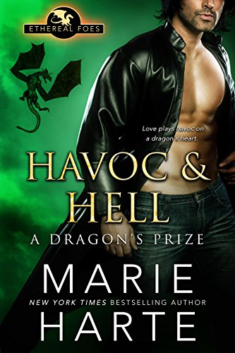 Havoc & Hell: A Dragon's Prize (Ethereal Foes Book 3)