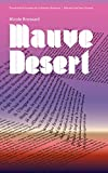 img - for Mauve Desert book / textbook / text book