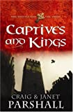 img - for Captives and Kings (The Thistle and the Cross #2) book / textbook / text book