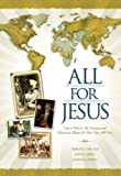 img - for All for Jesus: God at Work in The Christian and Missionary Alliance for More Than 100 Years by Robert L. Niklaus (2011-07-11) book / textbook / text book