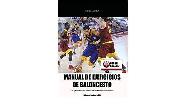 Manual de ejercicios de baloncesto: 120 EJERCICIOS VÁLIDOS DESDEL ...