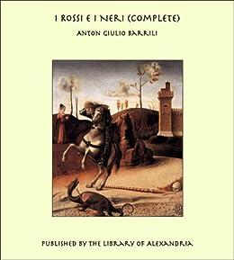 I Rossi E I Neri (Complete) (Italian Edition)
