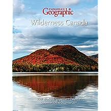Canadian Geographic Wilderness Canada 2017 Weekly Calendar