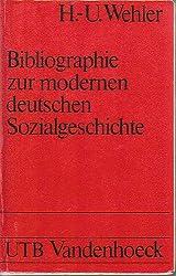 Bibliographie zur modernen deutschen Sozialgeschichte (18.-20. Jahrhundert) (Uni-Taschenbücher)