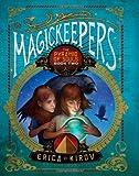 Magickeepers, Erica Kirov, 1402215029