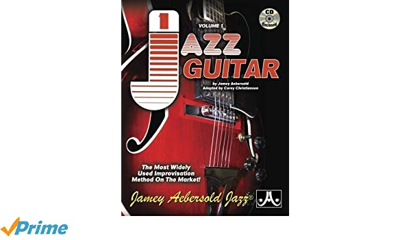 Volume 1  Jazz Guitar - How To Play Jazz   Improvise  The Most Widely Used  Improvisation Method on the Market! Jamey Aebersold Play-A-Long Series  ... eeb03f213fa