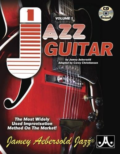 - Jamey Aebersold Jazz, -- Jazz Guitar, Vol 1: The Most Widely Used Improvisation Method on the Market!, Spiral-bound Book & 2 CDs (PlayAlong)