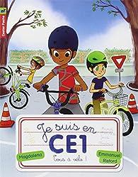Je suis en CE1, tome 8 : Tous à vélo ! par Magdalena Guirao-Jullien