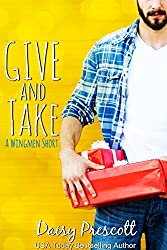 Give and Take: A Wingmen and Modern Love Stories Crossover Short