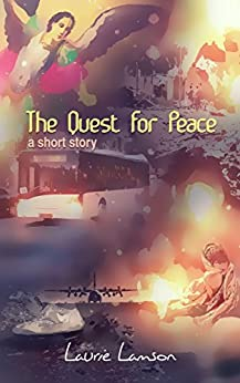 The Quest for Peace by [Lamson, Laurie]