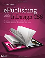 ePublishing with InDesign CS6 Front Cover