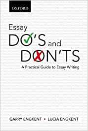 Dos and don ts of essay writing