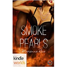 Dallas Fire & Rescue: Smoke & Pearls (Kindle Worlds Novella)