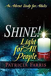 Shine! Light for All People: An Advent Study for Adults