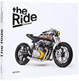 Image de The Ride 2nd Gear: New Custom Motorcycles and Their Builders. Rebel Edition