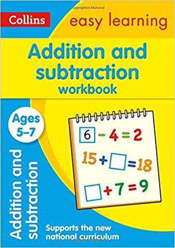 Addition and Subtraction Workbook Ages 5-7: New Edition (Collins ...