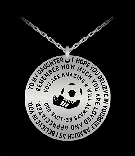 Soccer Necklace For Daughter - Silver Laser Engraved Pendant From Dad - Inspirational Gift Charm